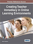 Creating Teacher Immediacy in Online Learning Environments 100