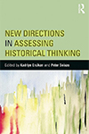 New Directions in Assessing Historical Thinking Seixas